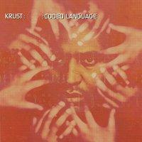 Krust – Coded Language