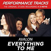 Avalon – Everything To Me [Performance Tracks]