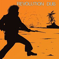 """Lee """"Scratch"""" Perry & The Upsetters – Revolution Dub"""