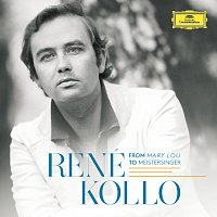 René Kollo – René Kollo - From Mary Lou To Meistersinger