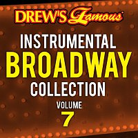 The Hit Crew – Drew's Famous Instrumental Broadway Collection [Vol. 7]