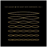 Rise Against – The Ghost Note Symphonies, Vol.1