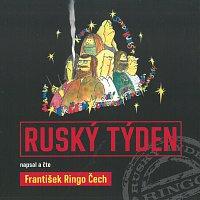 František Ringo Čech – Ruský týden (MP3-CD)