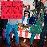 Alex Beaupain – Bien plus la nuit que le jour / Remixes