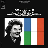 Eileen Farrell – Eileen Farrell Sings French and Italian Songs (Remastered)