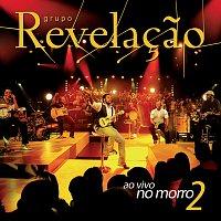 Grupo Revelacao – Ao Vivo No Morro II