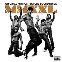 Various  Artists – Magic Mike XXL (Original Motion Picture Soundtrack)