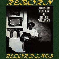 Big Joe Williams – Blues on Highway 49 (HD Remastered)