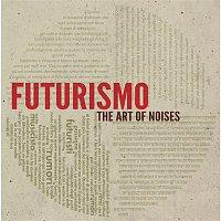Acre – Futurismo - The Art of Noises