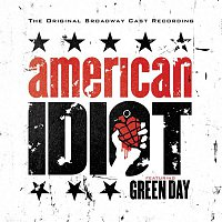 Green Day – The Original Broadway Cast Recording 'American Idiot' Featuring Green Day