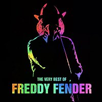 Freddy Fender – The Very Best of Freddy Fender (Live)