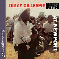 Dizzy Gillespie – At Newport [Live at Newport Jazz Festival, 1957 / Expanded Edition]