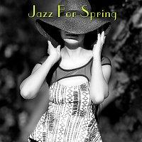 Různí interpreti – Jazz For Spring