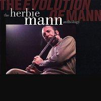 Herbie Mann – The Evolution Of Mann: The Herbie Mann Anthology