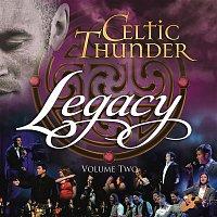 Celtic Thunder – Legacy, Vol. 2