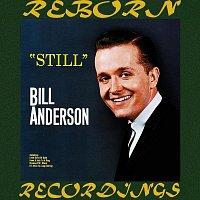 Bill Anderson – Still (HD Remastered)