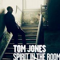 Tom Jones – Spirit In The Room