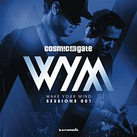 Cosmic Gate – Wake Your Mind Sessions 001