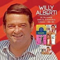Willy Alberti – De Italiaanse Singles, B-kanten & Curiosa 1958 - 1961