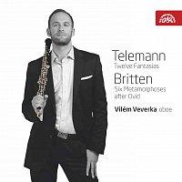 Přední strana obalu CD Telemann: Fantasie, Britten: Metamorfózy / Vilém Veverka - hoboj