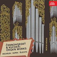 Michálek, Ropek, Šlechta – Černohorský, Kuchař: Skladby pro varhany