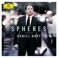 Daniel Hope – Spheres - Einaudi, Glass, Nyman, Part, Richter