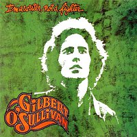 Gilbert O'Sullivan – I'm a Writer, Not a Fighter (Deluxe Edition)