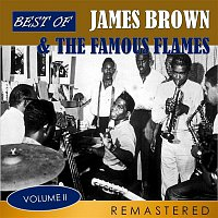 James Brown, The Famous Flames – Best of James Brown & The Famous Flames, Vol. 2 (Remastered)