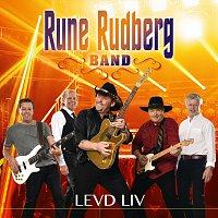 Rune Rudberg – Levd liv