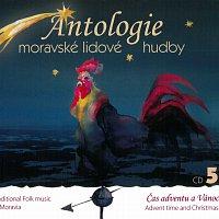 Hradišťan – Antologie moravské lidové hudby CD5 - Čas adventu a Vánoc – CD