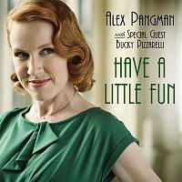 Alex Pangman – Have a Little Fun (with Bucky Pizzarelli)