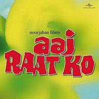 Různí interpreti – Aaj Raat Ko
