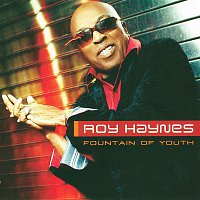 Roy Haynes – Fountain of Youth