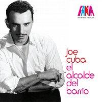 Joe Cuba – A Man And His Music: El Alcalde del Barrio