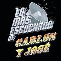 Carlos Y José – Lo Más Escuchado De