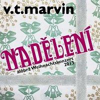 V.T.Marvin – Nadělení