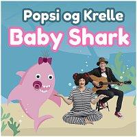 Popsi og Krelle – Baby Shark