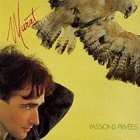 Jean-Louis Murat – Passions privées