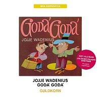 Jojje Wadenius – Goda' Goda'  Guldkorn