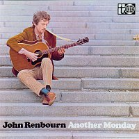 John Renbourn – Another Monday