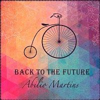 Abilio Martins – Back To The Future