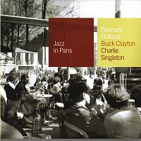 Buck Clayton, Charlie Singleton, Peanuts Holland – Club Session