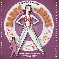 Richard Rodgers, Lorenz Hart – Babes In Arms [1999 New York Cast Recording]