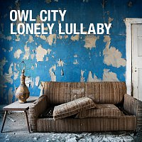 Owl City – Lonely Lullaby
