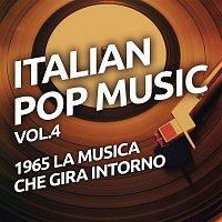Various Artists.. – 1965 La musica che gira intorno - Italian pop music vol. 4