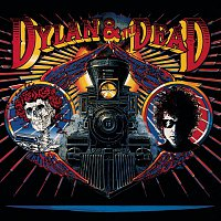 Bob Dylan, The Grateful Dead, Dylan, The Dead – Dylan & The Dead