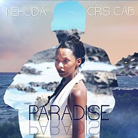 Nehuda, Cris Cab – Paradise