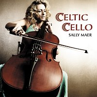 Sally Maer – Celtic Cello