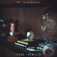 The Chainsmokers – Young (Remixes)
