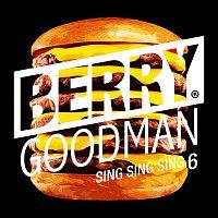 BERRY GOODMAN – Sing Sing Sing 6